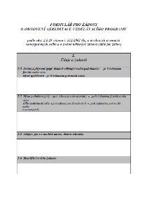 Žádost o obnovení akreditace vzdělávacího programu – Ministerstvo vnitra (MV)