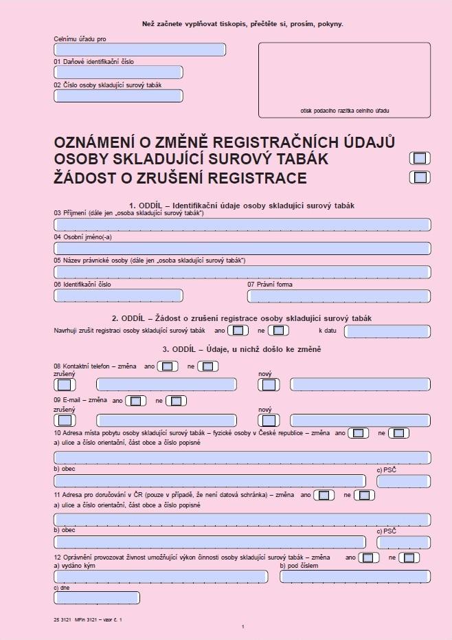 Oznámení o změně registračních údajů osoby skladující surový tabák / Žádost o zrušení registrace