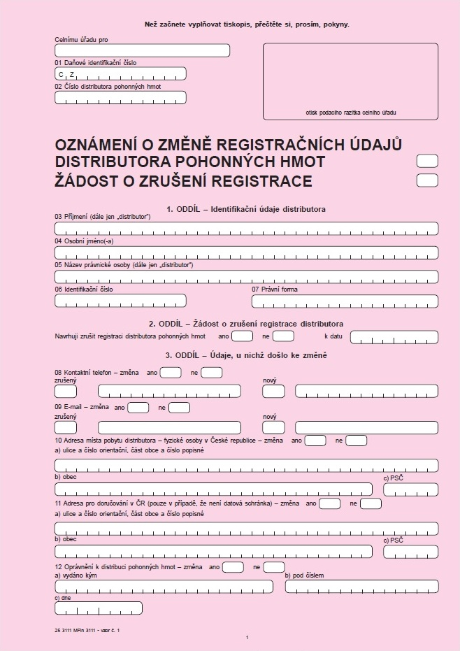 Oznámení o změně registračních údajů distributora pohonných hmot / Žádost o zrušení registrace distributora