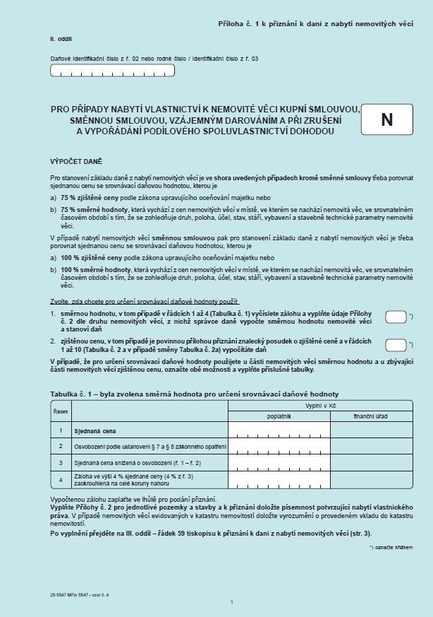 Příloha č. 1 k Přiznání k dani z nabytí nemovitých věcí (nabytí kupní smlouvou, směnnou smlouvou, vzájemným darováním a při zrušení a vypořádání podílového spoluvlastnictví dohodou) (typ N) (FS ČR)