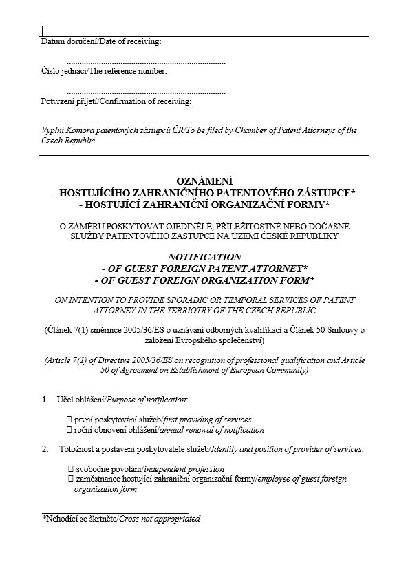 Oznámení hostujího zahraničního patentového zástupce/organizační formy