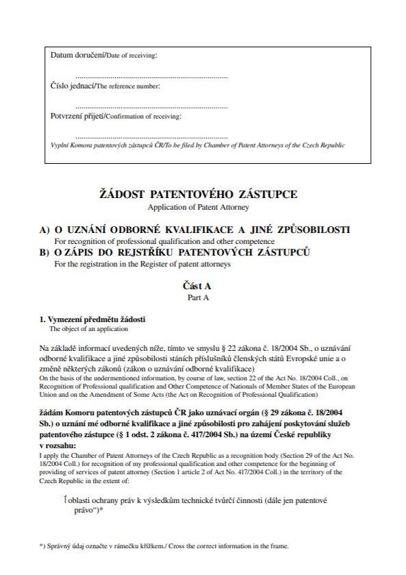 Žádost patentového zástupce o uznání odborné kvalifikace a o zápis do rejstříku patentových zástupců