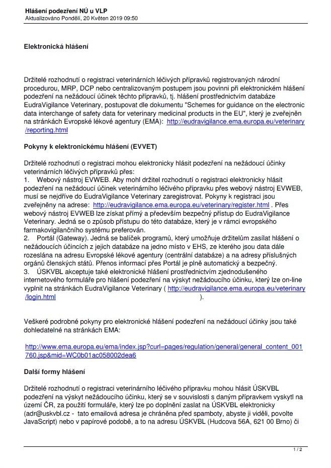 Elektronické hlášení podezření na nežádoucí účinek veterinárního léčivého přípravku držitele rozhodnutí o registraci prostřednictvím databáze EudraVigilance Veterinary (ÚSKVBL)