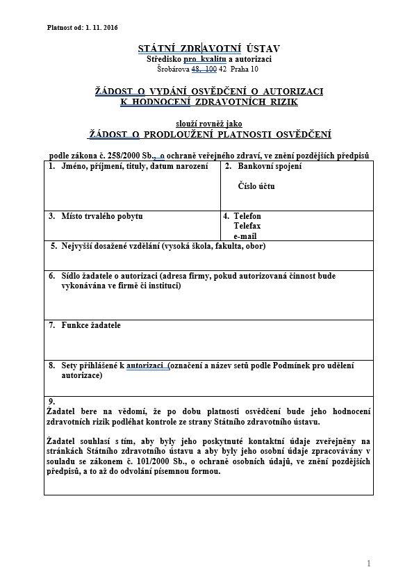 Žádost o vydání osvědčení o autorizaci k hodnocení zdravotních rizik / Žádost o prodloužení platnosti osvědčení – SZÚ
