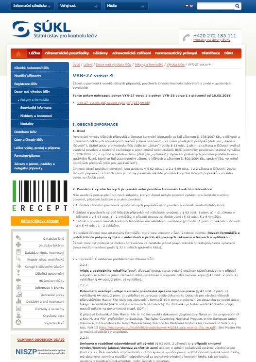 Žádost o povolení k výrobě léčivých přípravků, povolení k činnosti kontrolní laboratoře a změn v uvedených povoleních (SÚKL)