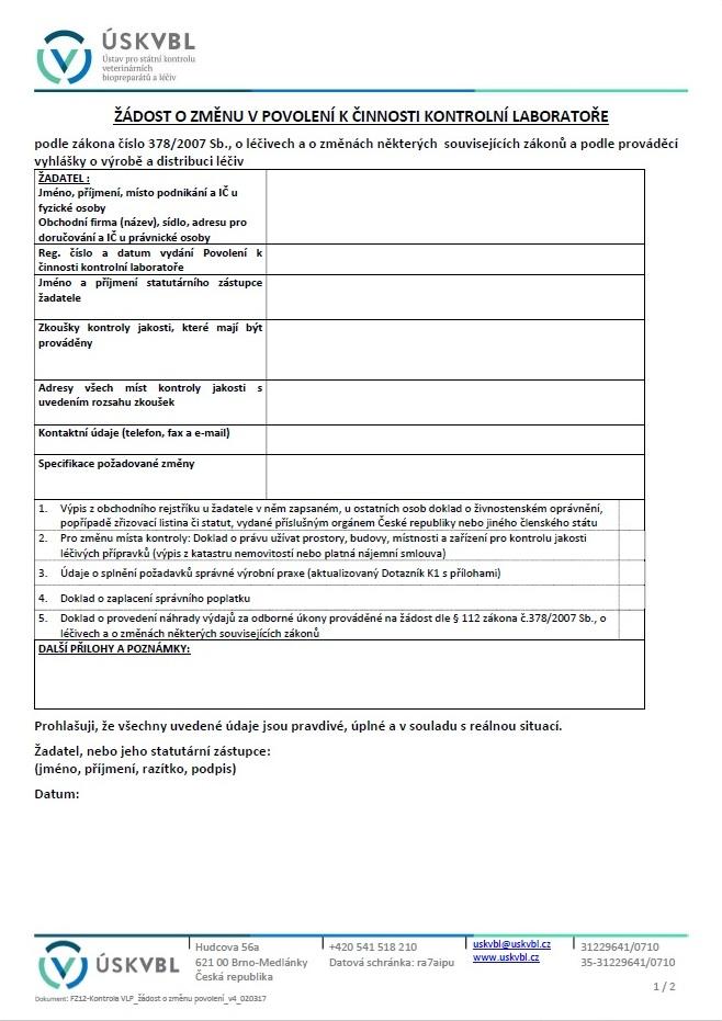 Formulář žádosti o změnu povolení k činnosti kontrolní laboratoře – Ústav pro státní kontrolu veterinárních biopreparátů a léčiv (ÚSKVBL)