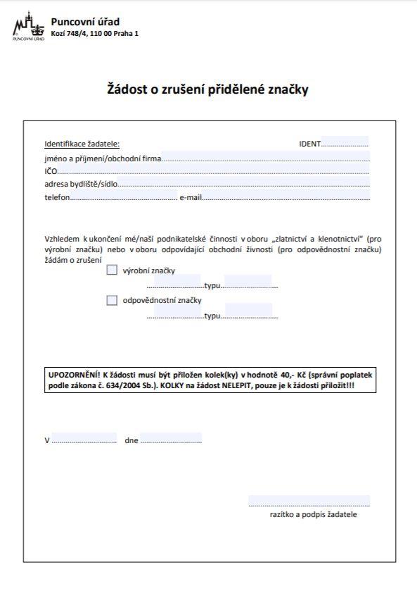 Žádost o zrušení výrobní / odpovědnostní značky – Puncovní úřad