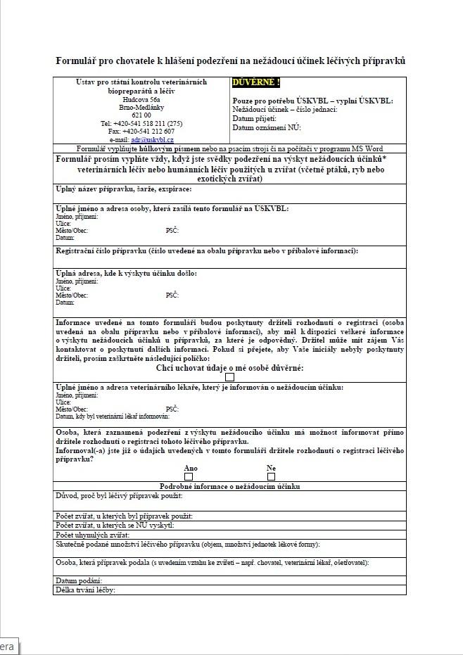 Formulář pro chovatele k hlášení podezření na nežádoucí účinek léčivých přípravků – Ústav pro státní kontrolu veterinárních biopreparátů a léčiv (ÚSKVBL)