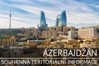 Ázerbájdžán: Souhrnná teritoriální informace