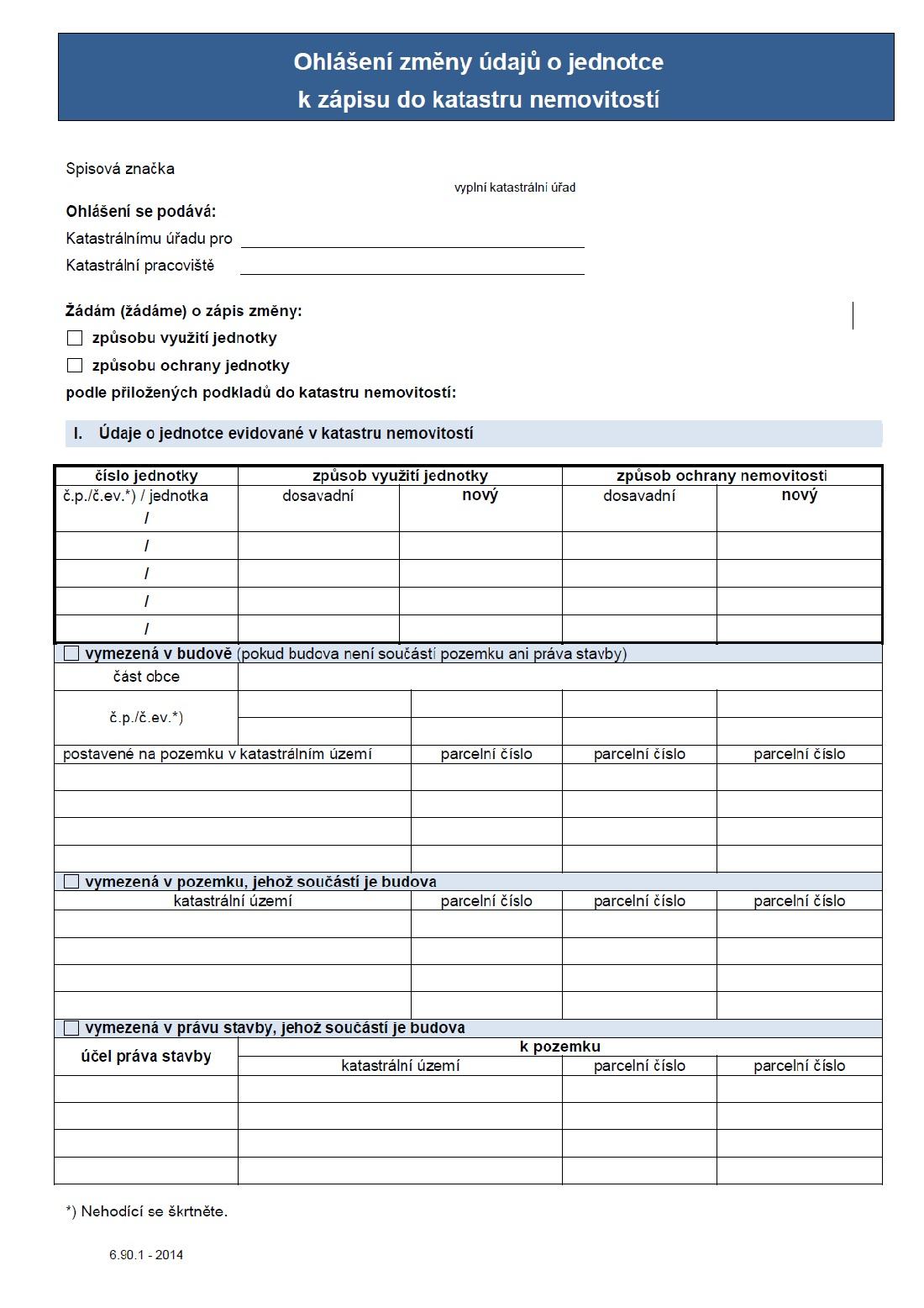 Ohlášení změny údajů o jednotce k zápisu do katastru nemovitostí (ČÚZK)