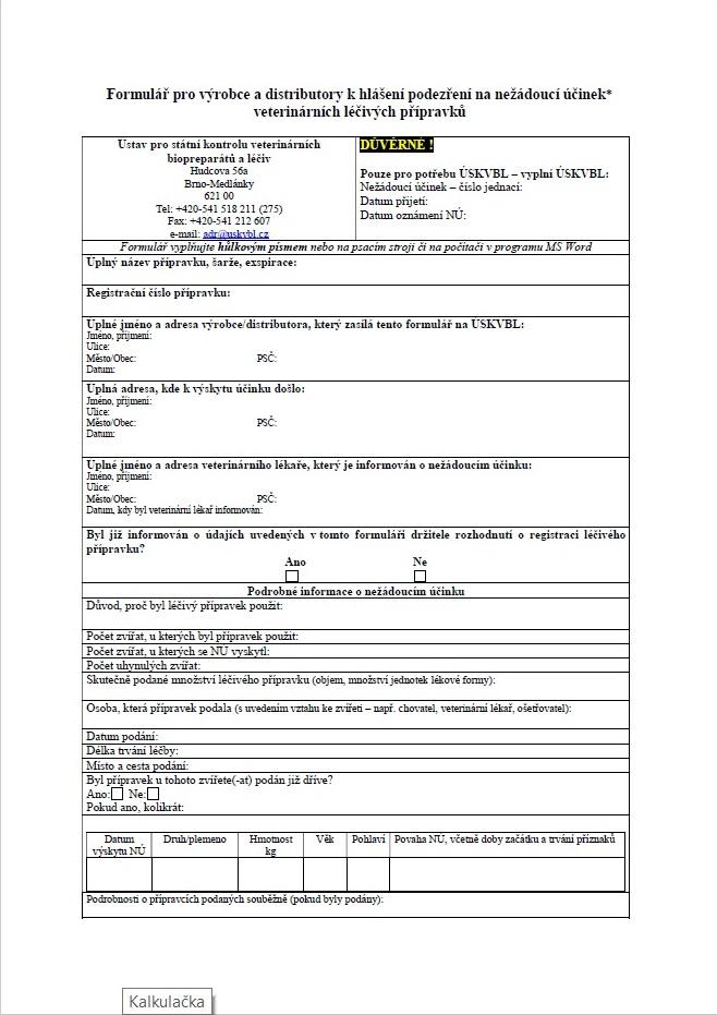 Formulář pro výrobce a distributory k hlášení podezření na nežádoucí účinek veterinárních léčivých přípravků (ÚSKVBL)
