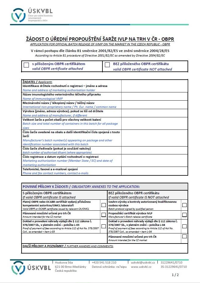 Žádost o úřední uvolnění šarže IVLP na trh v ČR postupem OBPR – Ústav pro státní kontrolu veterinárních biopreparátů a léčiv (ÚSKVBL)