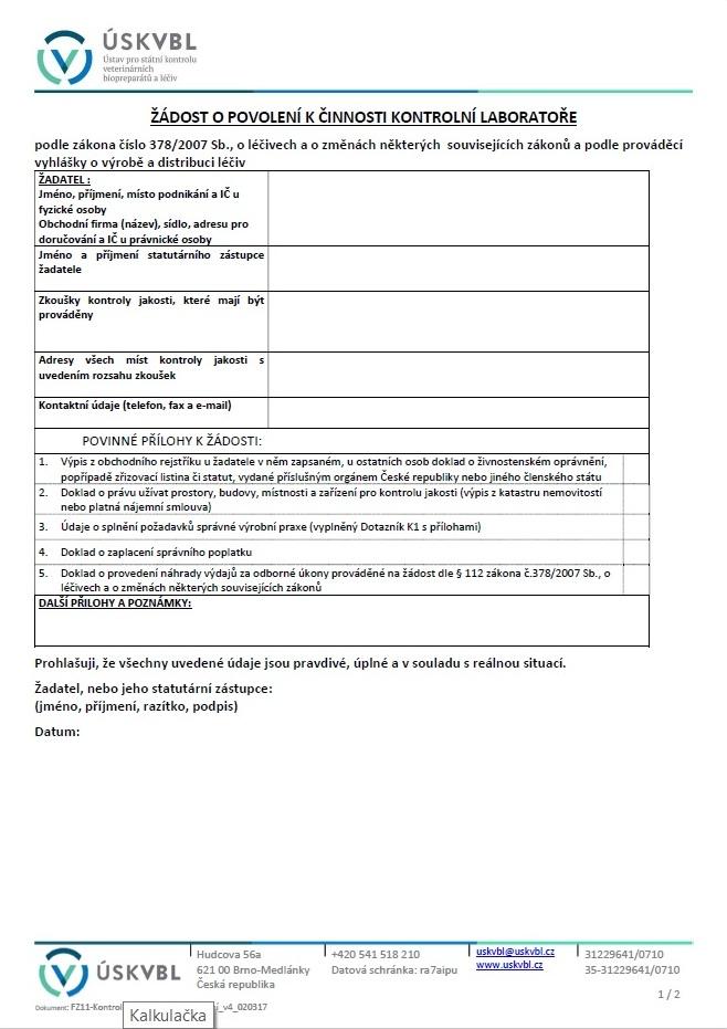 Formulář žádosti o povolení k činnosti kontrolní laboratoře – Ústav pro státní kontrolu veterinárních biopreparátů a léčiv (ÚSKVBL)