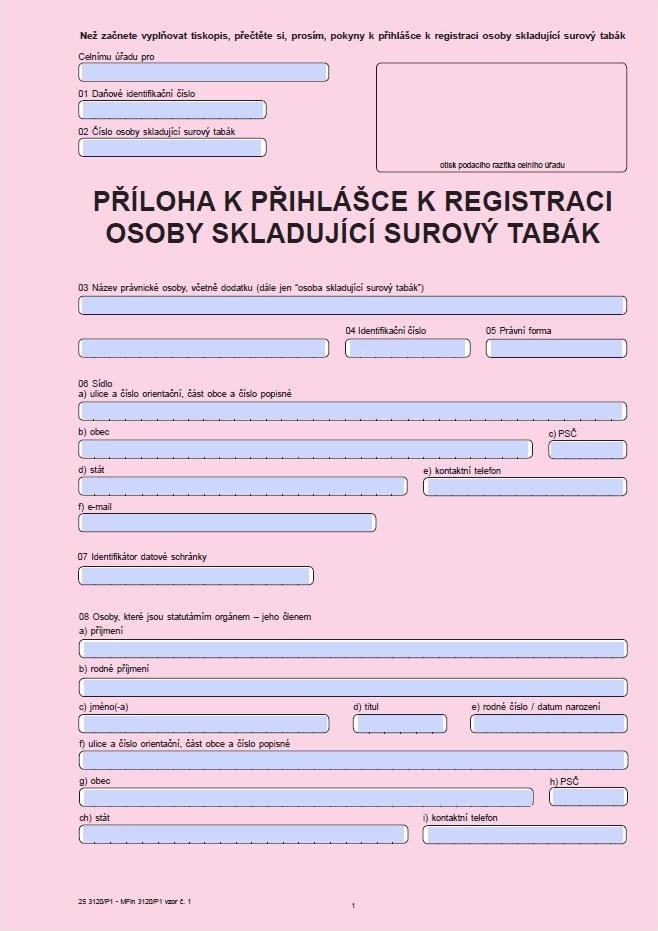 Příloha k přihlášce k registraci osoby skladující surový tabák