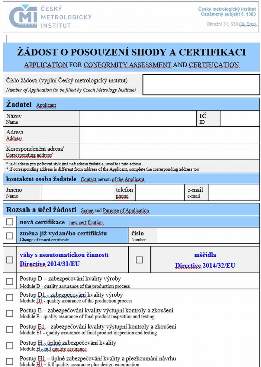 Žádost o posouzení shody a certifikaci – postup D, D1, E, E1, H, H1 – Český metrologický institut (ČMI)