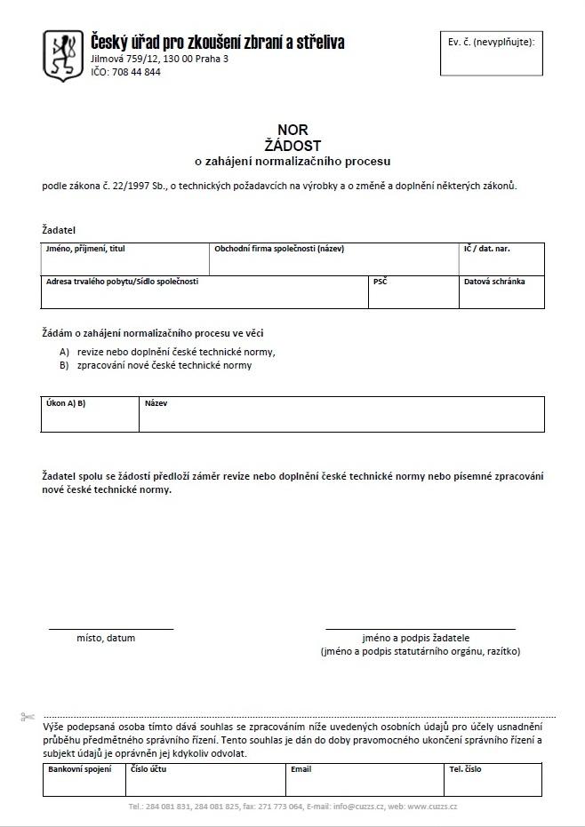 Žádost o zahájení normalizačního procesu (NOR) – Český úřad pro zkoušení zbraní a střeliva (ČÚZZS)