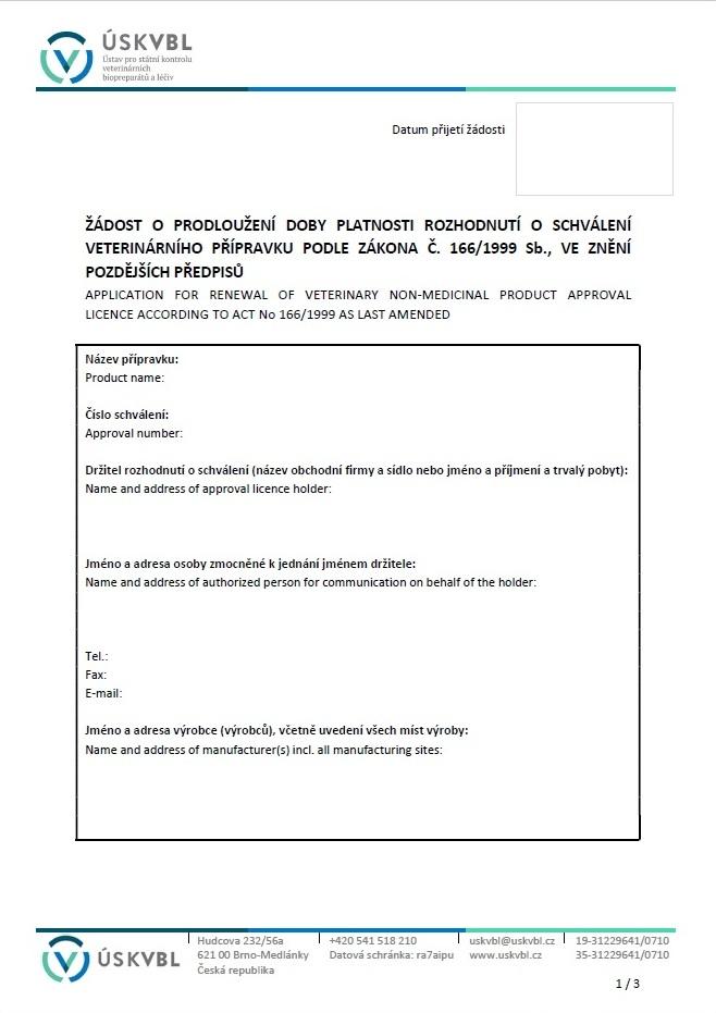 Žádost o prodloužení platnosti rozhodnutí o schválení veterinárního přípravku – Ústav pro státní kontrolu veterinárních biopreparátů a léčiv (ÚSKVBL)