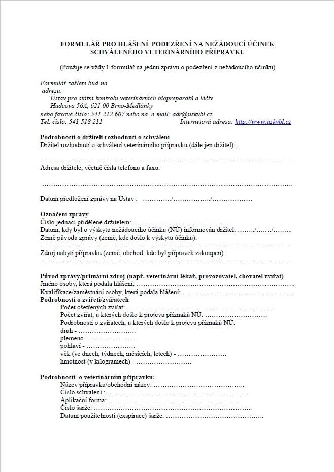 Formulář pro hlášení výskytu nežádoucího účinku schváleného veterinárního přípravku – (ÚSKVBL)