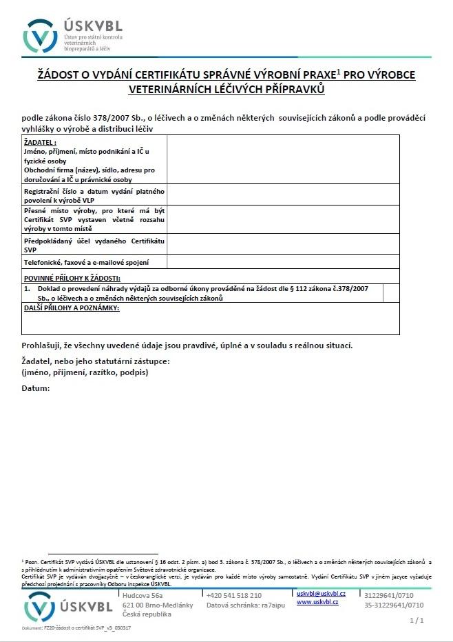Formulář žádosti o vydání Certifikátu správné výrobní praxe pro výrobce veterinárních léčivých přípravků – Ústav pro státní kontrolu veterinárních biopreparátů a léčiv (ÚSKVBL)