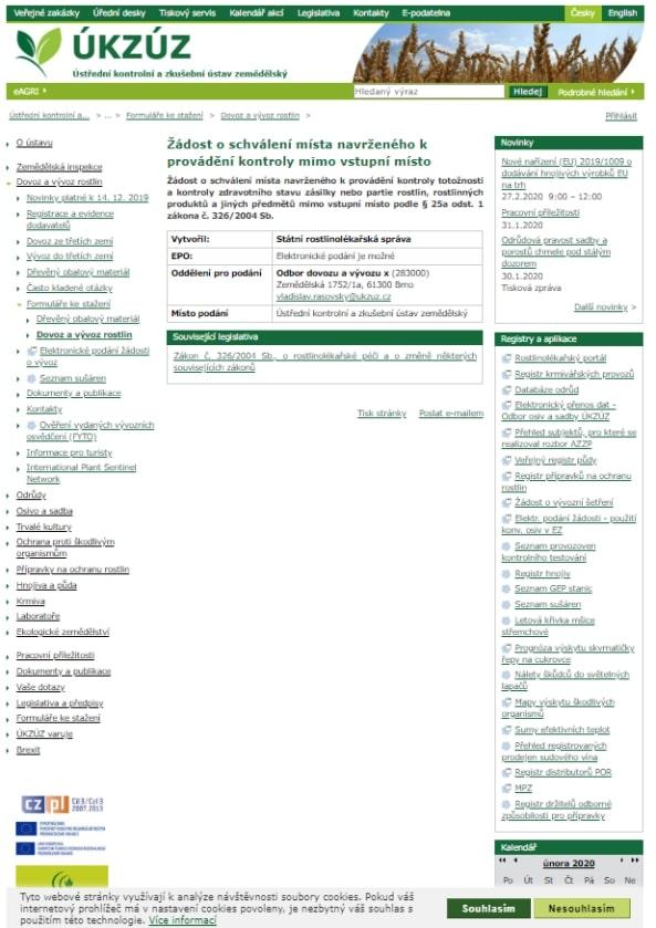 Žádost o schválení místa navrženého k provádění kontroly totožnosti a kontroly zdravotního stavu zásilky nebo partie rostlinných komodit mimo vstupní místo