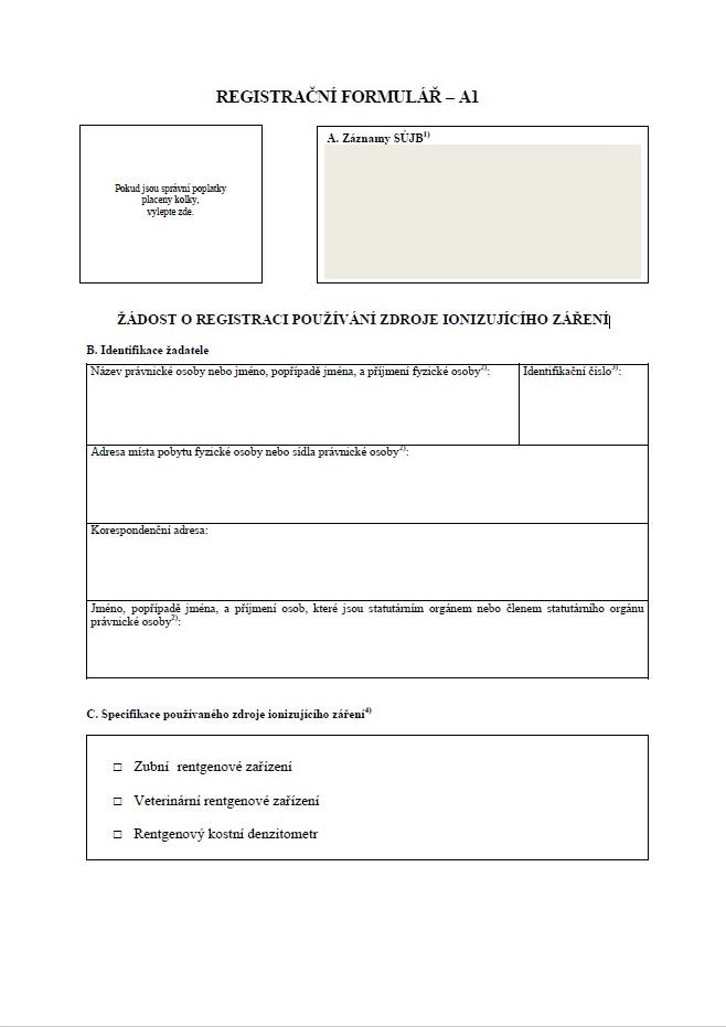 Žádost o registraci používání zdroje ionizujícího záření – registrační formulář A1 (SÚJB)