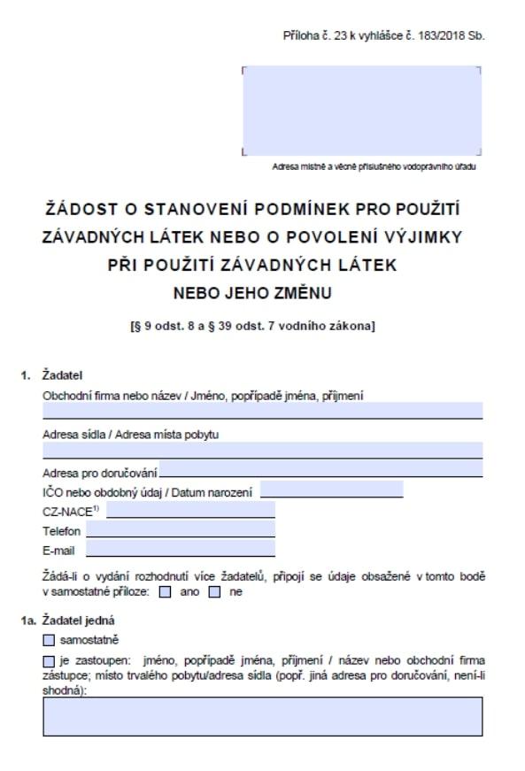 Žádost o stanovení podmínek pro použití závadných látek nebo o povolení výjimky při použití závadných látek nebo jeho změnu (MZe)