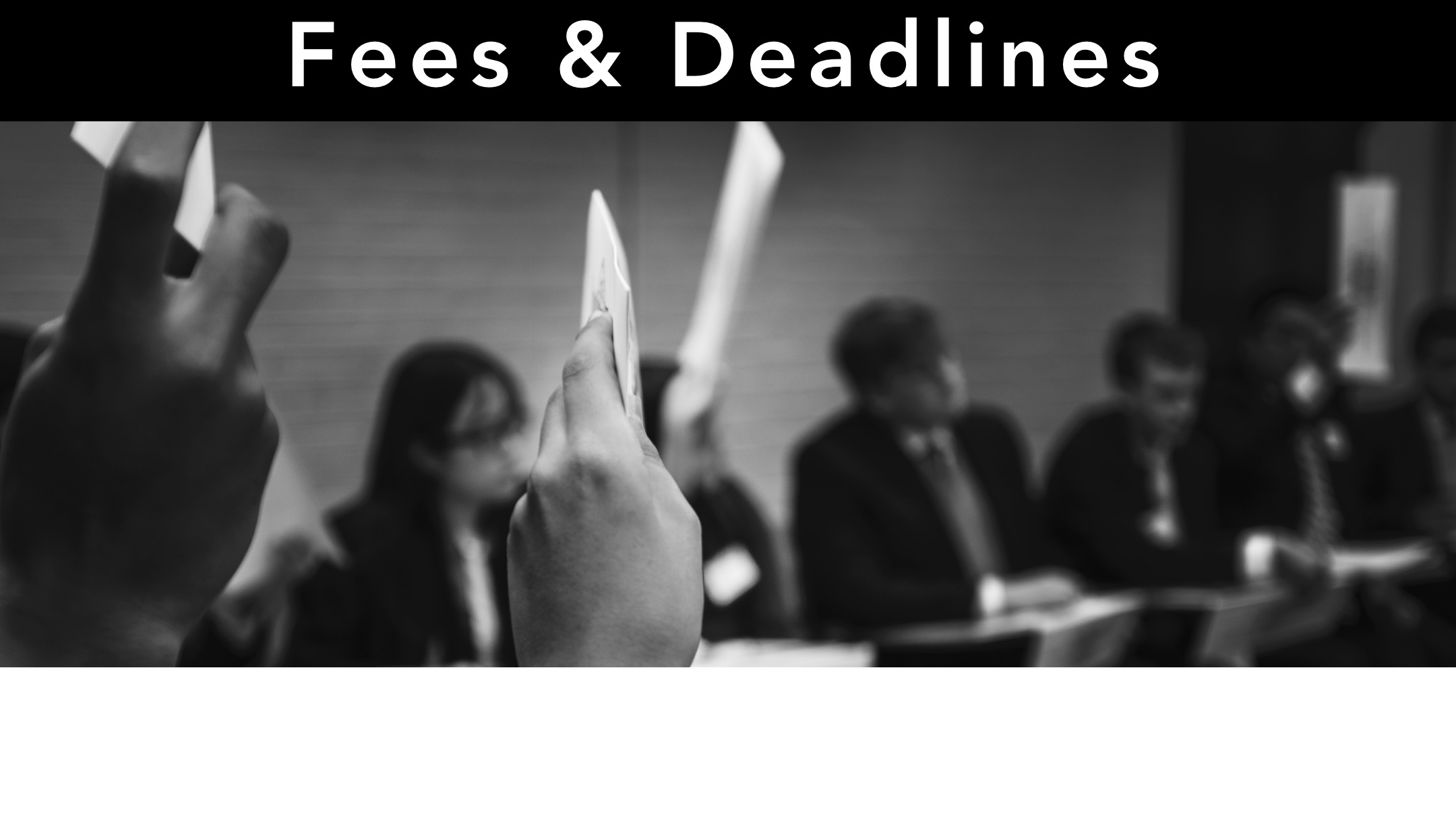 Fees and Deadlines