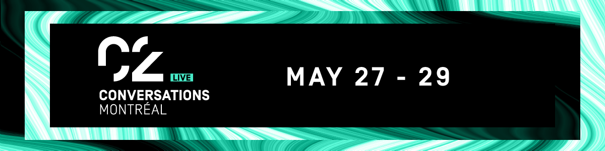 C2 CONVERSATIONS – LIVE MAY 27-29