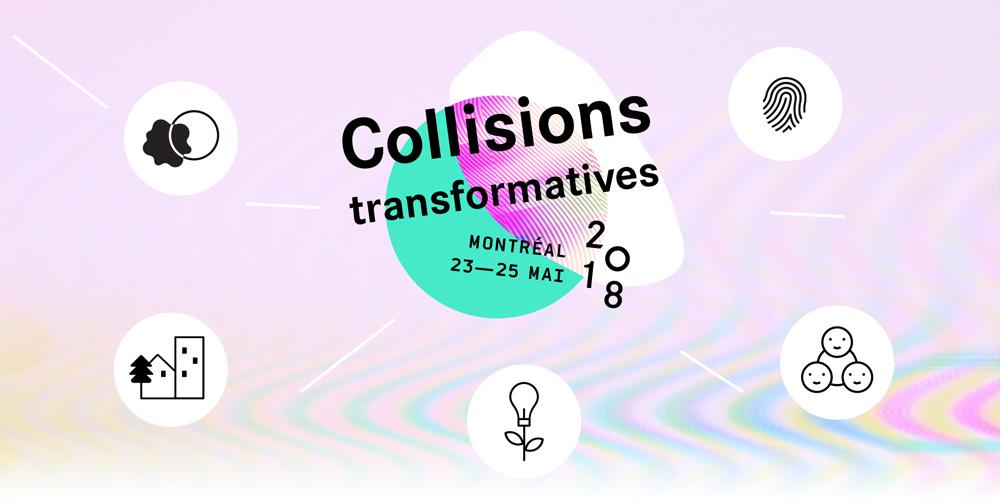 Thème pour 2018 : Collisions transformatives