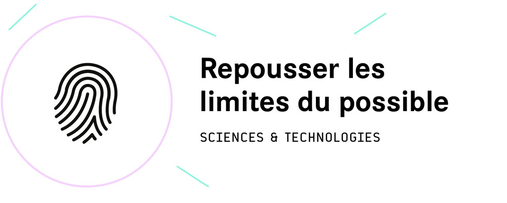 Le pilier sciences et technologies