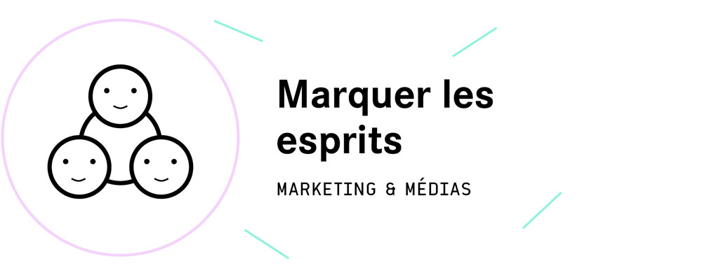 Le pilier marketing et media