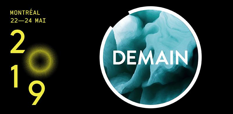 Le thème de C2 Montréal 2019: DEMAIN