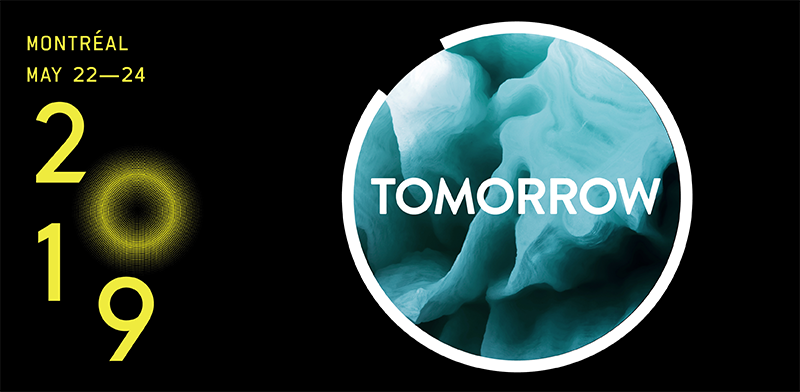The theme of C2 Montréal 2019: TOMORROW