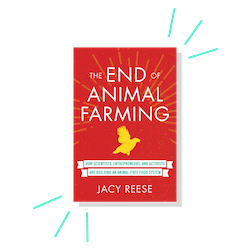 The End of Animal Farming, by Jacy Reese