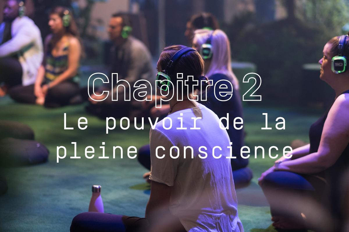 Chapitre 2: Le pouvoir de la pleine conscience