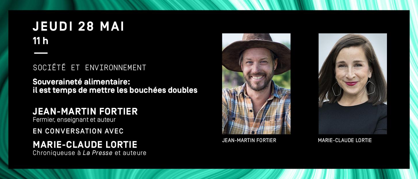 Programmation jeudi 28 mai: Jean-Martin Fortier et Marie-Claude Lortie