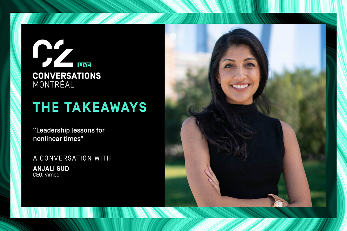 """The Takeaways: """"Leadership lessons for nonlinear times"""", A conversation with Anjali Sud, CEO, Vimeo"""