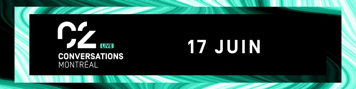 C2 Conversations Live 17 juin