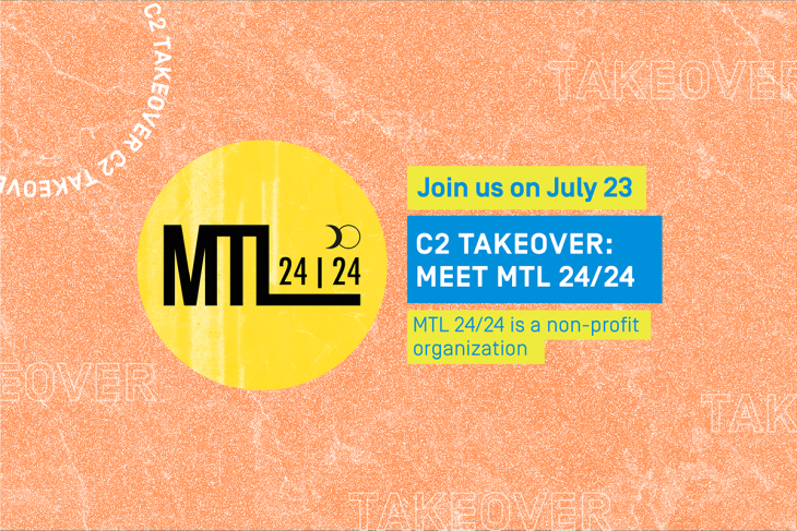 C2 Takeover: Meet MTL24/24 on July 23