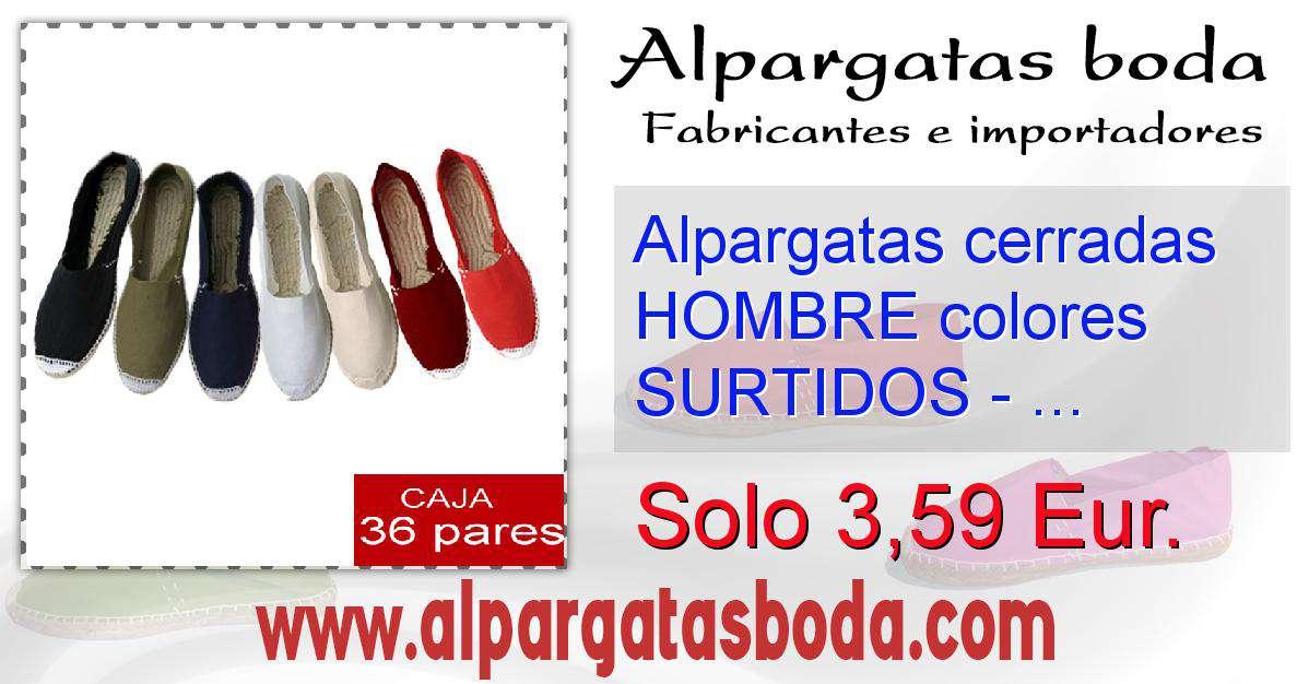 95b1cd842a6 Alpargatas cerradas HOMBRE colores SURTIDOS - caja 36 pares