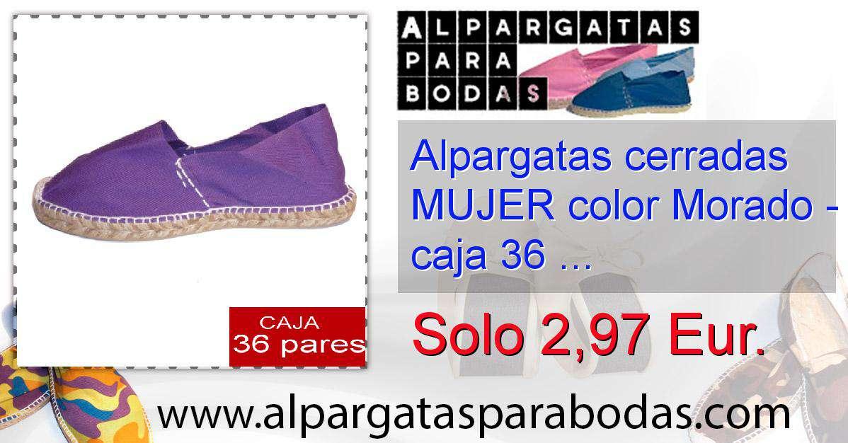 52e4cf91de2 Alpargatas cerradas MUJER color Morado - caja 36 pares ...