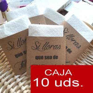 Detalles para la ceremonia - Pañuelos PACK DE 10 - (Sobre-Kraft) Si lloras que sea de felicidad
