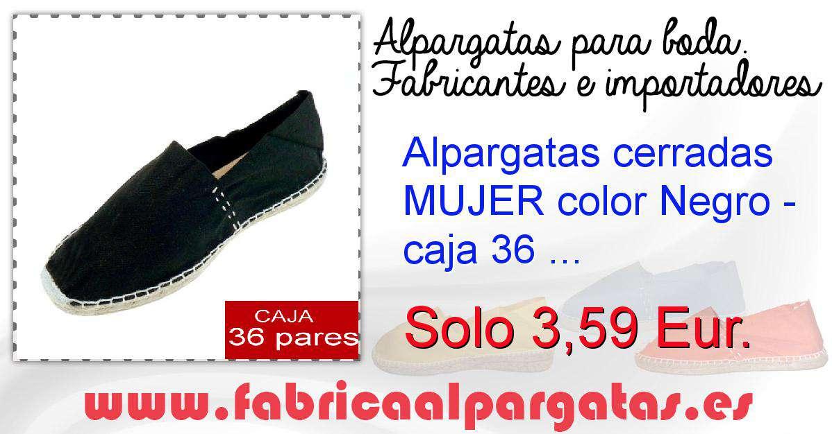 8c5aab1aa0f Alpargatas cerradas MUJER color Negro - caja 36 pares