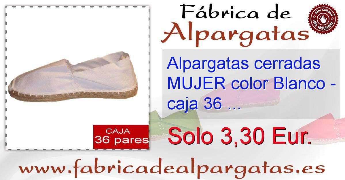 249d54c9a8e Alpargatas cerradas MUJER color Blanco - caja 36 pares