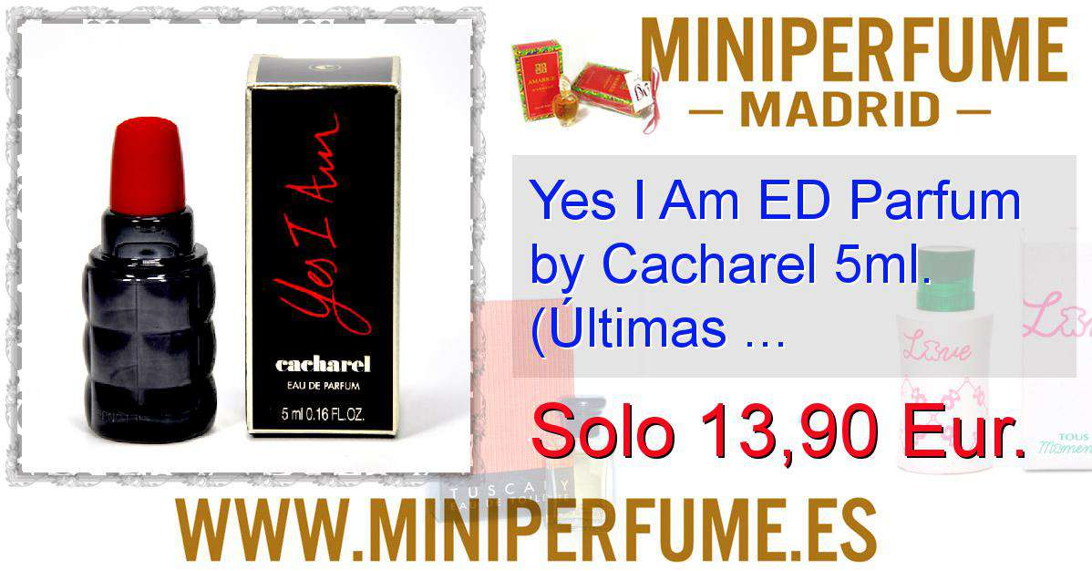 Yes I Am Ed Parfum By Cacharel 5ml últimas Unidades