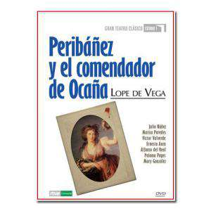 Teatro Clásico - Colección DVD Teatro Clásico en Español - Peribañez y el Comendador de Ocaña (Últimas Unidades)