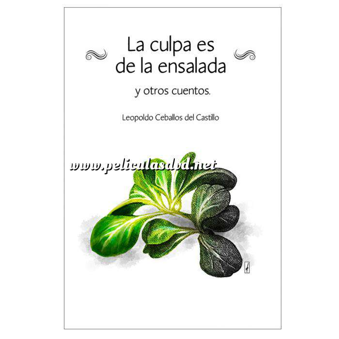 Imagen Cuentos La culpa es de la ensalada de Leopoldo Ceballos del Castillo