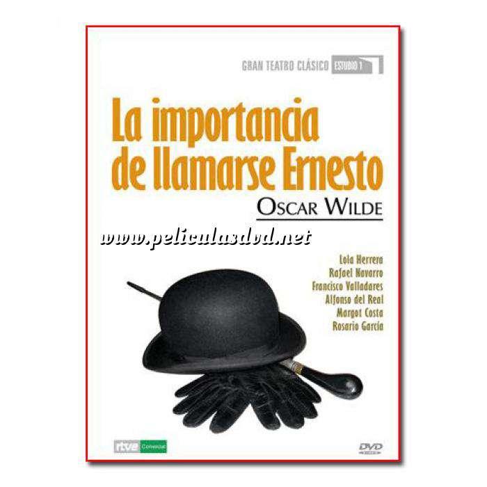 Imagen Teatro Clásico Colección DVD Teatro Clásico en Español - La importancia de llamarse Ernesto