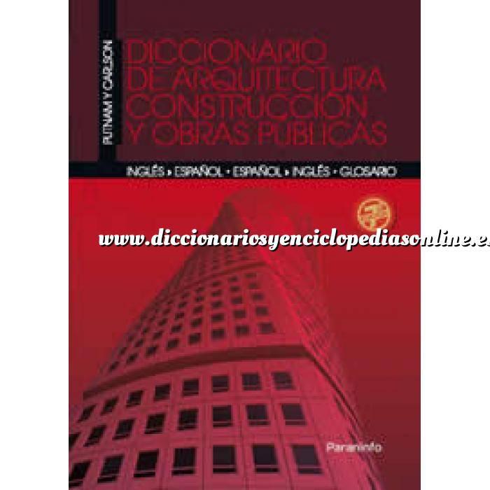 Imagen Diccionarios arquitectura Diccionario de arquitectura, construcción y obras públicas. Inglés-Español-Español-Inglés