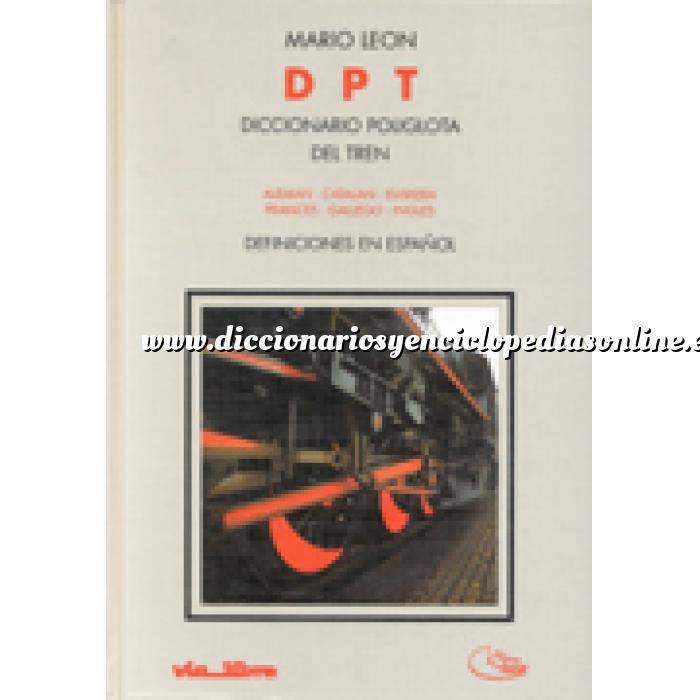 Imagen Diccionarios técnicos Diccionario políglota del tren: alemán - catalán - euskera - francés - gallego - inglés (definiciones en español)